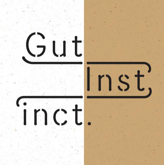 GUT INSTINCT 2